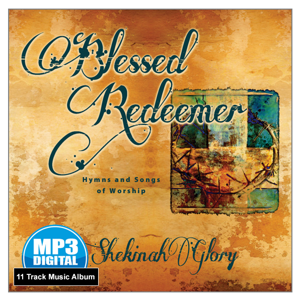 """Blessed Redeemer"" - 11 Track MP3 Music Album"