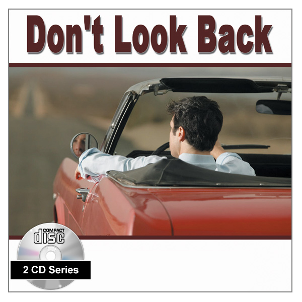 "Don't Look Back"" 2 x CD Audio Series"
