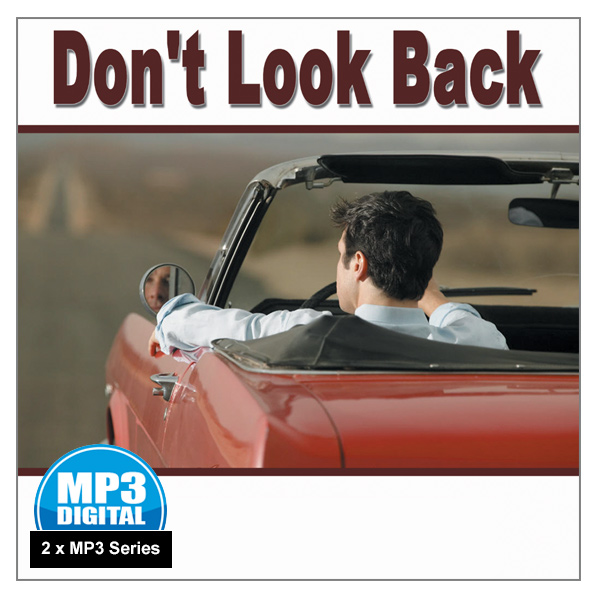 """""""Don't Look Back"""" - 2 x MP3 Series"""