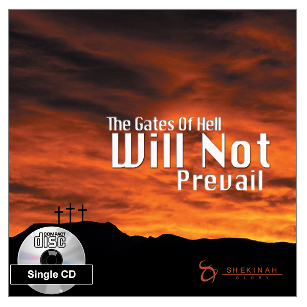 """The Gates of Hell Will Not Prevail"" Single CD Audio Teaching"