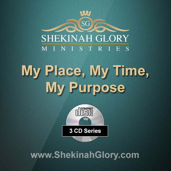 """My Place, My Time, My Purpose"" 3 x CD Audio Series"