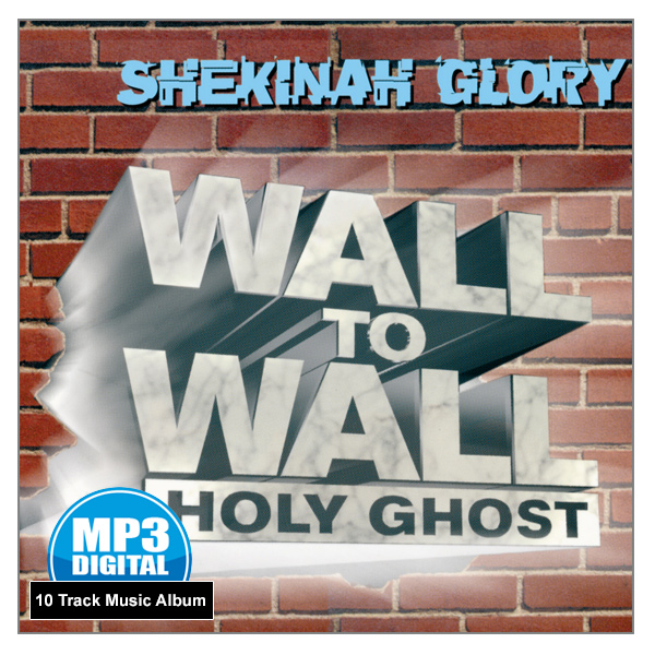 """Wall to Wall Holy Ghost"" - 10 Track MP3 Music Album"