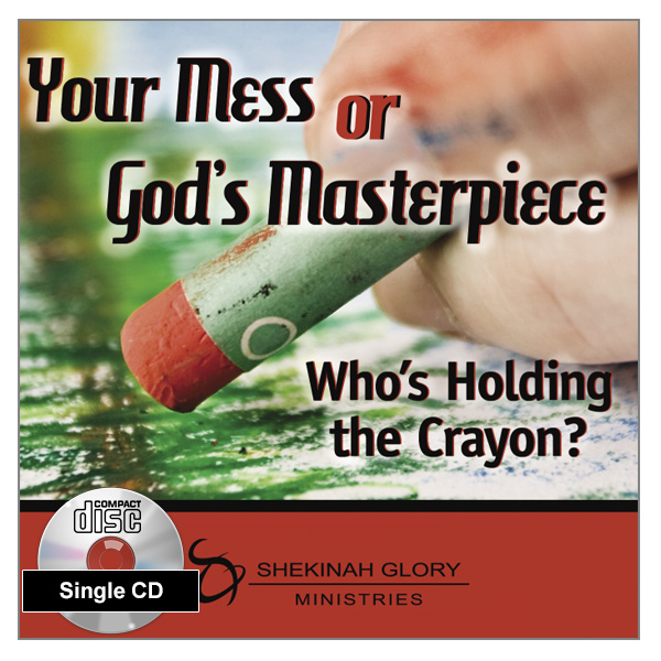 """Your Mess or God's Masterpiece"" Single MP3 Audio Teaching"